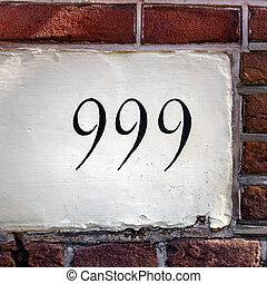 Number 999 - House number nine hundred and ninety nine