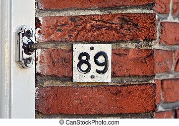 Number Eighty-nine - House Number Eighty-nine and door bell...
