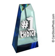 Number One 1 Choice Award Top Rated Favorite Review Prize