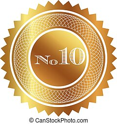 Number ten gold seal