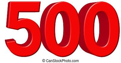 numeral, 500, quinhentos, isolado, branco, fundo, 3d, render
