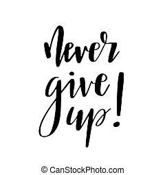 nunca, dar, cima, motivational, quote.