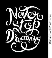 nunca, texto, de motivación, parada, soñar, inspirador,...