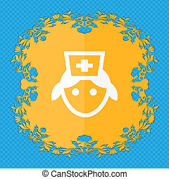 nurse . Floral flat design on a blue abstract background with place for your text.