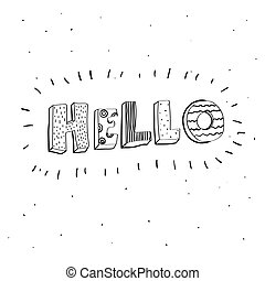 Nursery poster with hand drawn letters Hello. Vector printable print.