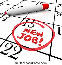 ny jobb, startande, datera, dag, circled, kalender