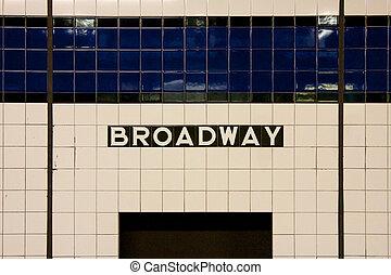 NYC Broadway Subway Sign
