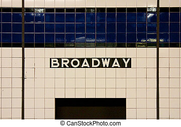 NYC Broadway Subway Sign