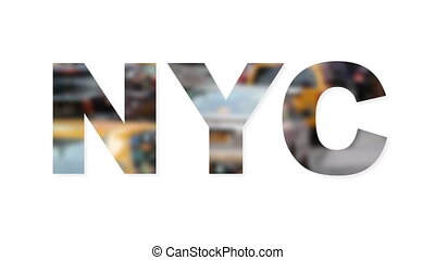 NYC text with blurred city traffic - Shot of NYC text with...