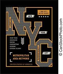 NYC Typography design. - NYC Typography design with a...