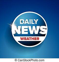 nyheterna, väder, dagligen