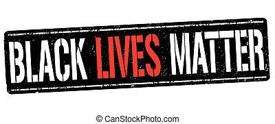 o, señal, estampilla, negro, vidas, asunto