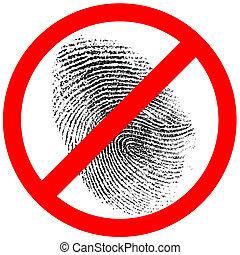 o, señal, huella digital, impresión, no, dedo, prohibido