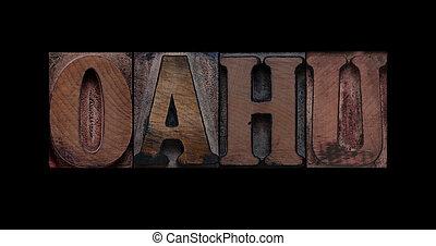 Oahu in old wood type