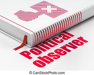 observador, político, libro, Plano de fondo, política, blanco, PROTESTA,  concept: