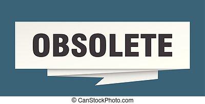 obsolete sign. obsolete paper origami speech bubble....