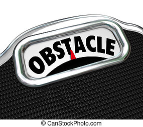 Obstacle Word Scale Lose Weight Diet Challenge - Obstacle...