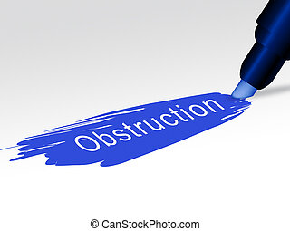 Obstruction Of Justice In Politics Text Meaning Hindering Political Cases Or Congress 3d Illustration