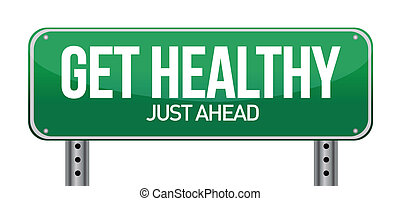 obtenga sano, verde, muestra del camino