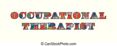 Occupational Therapist Concept Word Art Illustration - The...