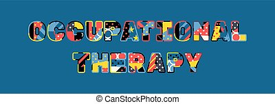 Occupational Therapy Concept Word Art Illustration - The...