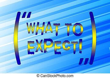 occur., aantekening, wat, zakelijk, foto, het tonen, achting, over, schrijvende , expect., waarschijnlijk, vragen, iets, showcasing, happen