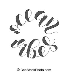 Ocean vibes. Lettering illustration. Inspiring quote....