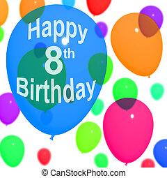 octavo, celebrar, cumpleaños, multicolor, globos, o, 8