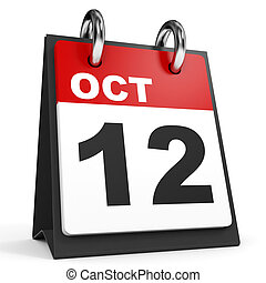 October 12. Calendar on white background. 3D illustration.