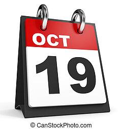 October 19. Calendar on white background. 3D illustration.