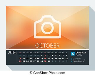 October 2016. Vector Stationery Design. Print Template. Desk Calendar for 2016 Year. Place for Photo, Logo and Contact Information. Week Starts Sunday