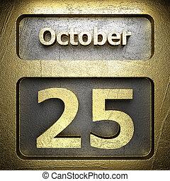 october 25 golden sign