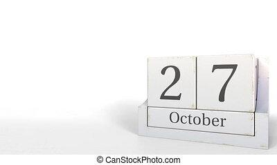 October 27 date on wooden blocks calendar. 3D animation -...