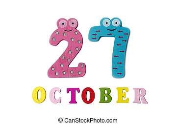 October 27 on white background, numbers and letters.