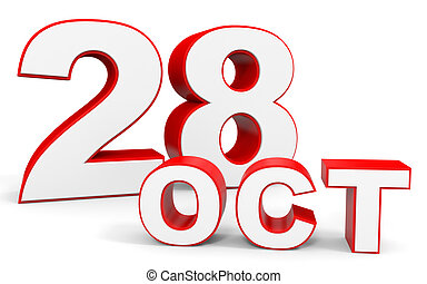 October 28. 3d text on white background. Illustration.