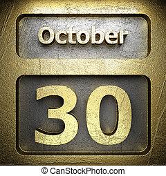 october 30 golden sign on silver