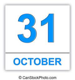 October 31. Day on the calendar. 3D illustration