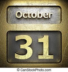 october 31 golden sign on silver