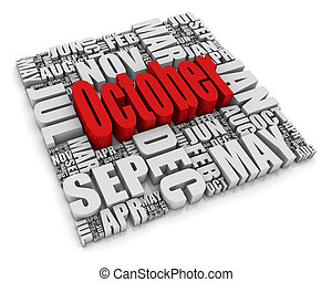 October - 3D text representing the twelve months of the year...