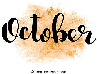 October. autumn brush lettering. fall greteng cards ...
