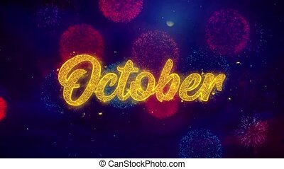 October Greeting Text Sparkle Particles on Colored Fireworks...