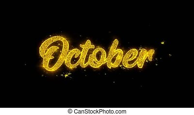 October Typography Written with Golden Particles Sparks...