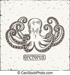 Octopus engraving. Vintage black engraving illustration....