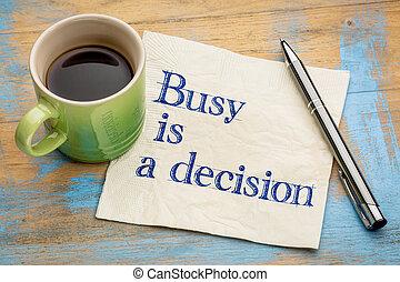 ocupado, é, um, decisão, conceito