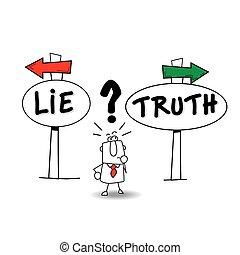oder, thruth, lie