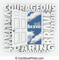 odważny, odwaga, śmiały, słowo, drzwiowe odemknięcie, do,...