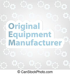 OEM, Original Equipment Manufacturer concept - vector illustration