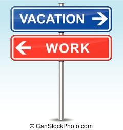 of, werken, vakantie, keuze