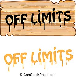 Off Limits wood sign Painted