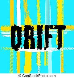 Off Road DRIFT - Off-Road hand drawn grunge drift lettering....